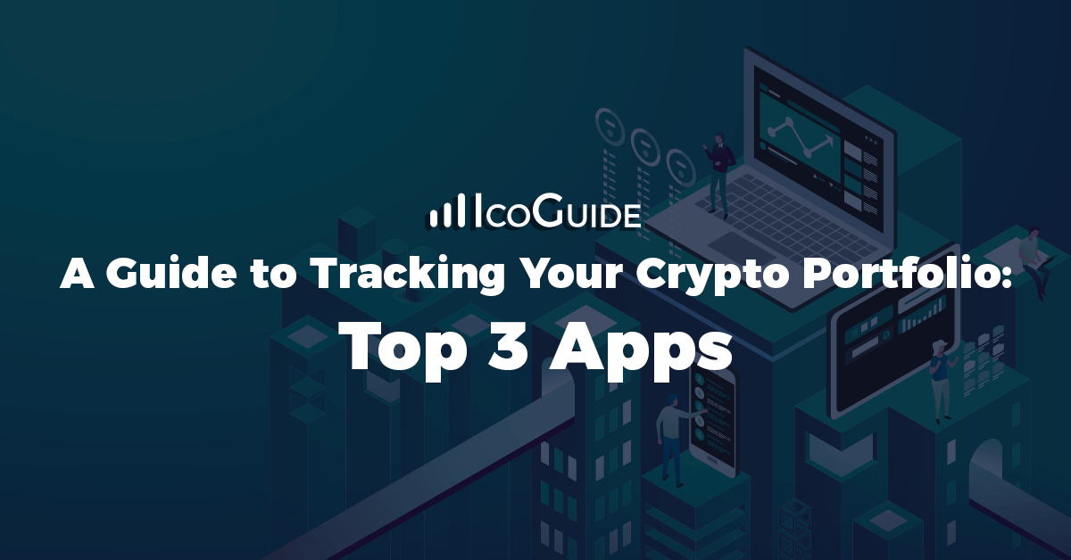 Guide to Tracking Your Crypto
